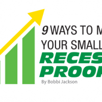 9 Ways to Make Your Small Business Recession-Proof